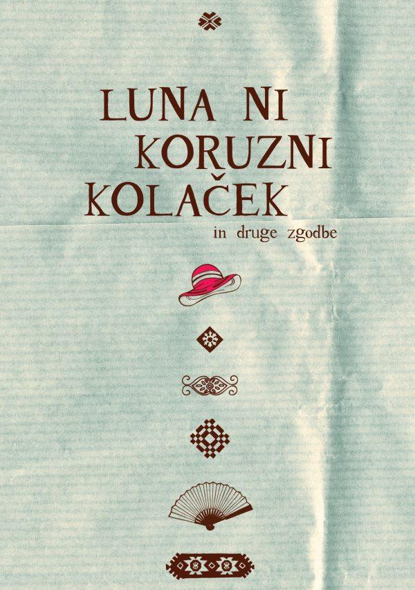 naslovnica_Luna ni koruzni kolacek[1]