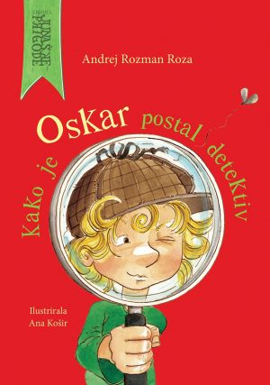 Kako je Oskar postal detektiv_ponatis