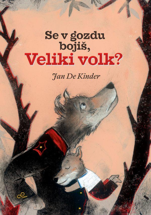 Se v gozdu bojiš - Veliki volk - Naslovnica izrez